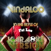 Vindaloo (In The Style Of Fat Les) [Karaoke Version] - Single Songs