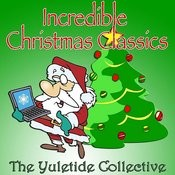 Incredible Christmas Classics Songs