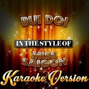 Bui Doi (In The Style Of Miss Saigon) [Karaoke Version] - Single Songs