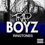 Trap Boys Ringtones Songs