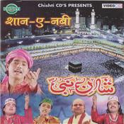 Shan E Nabi Songs