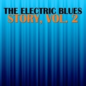 The Electric Blues Story, Vol. 2 Songs