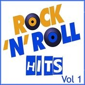 Rock & Roll Hits, Vol. 1 Songs