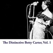 The Distinctive Betty Carter, Vol. 1 Songs