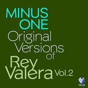 Minus One - Original Versions Of Rey Valera Vol. 2 Songs