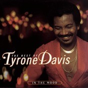 The Best Of Tyrone Davis:  In The Mood Songs