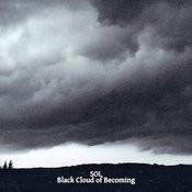 Black Cloud Of Becoming Songs