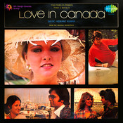 Love In Canada Songs
