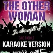 The Other Woman (In The Style Of Caro Emerald) [Karaoke Version] - Single Songs