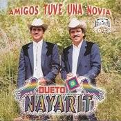 Amigos Tuve Una Novia Songs