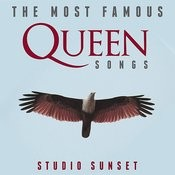 The Most Famous: Queen Songs Songs