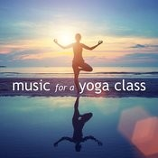 Music For A Yoga Class Songs