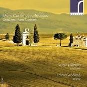 Mario Castelnuovo-Tedesco: Shakespeare Sonnets Songs