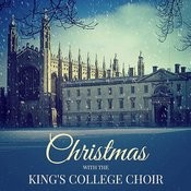 Christmas With The King's College Choir Songs