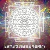 Mantra For Universal Prosperity Song