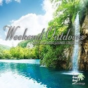 Weekend Outdoors - Easy Listening Lounge Collection Songs