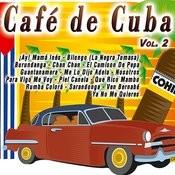 Café De Cuba Vol.2 Songs