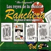 Los Reyes De La Música Ranchera Volume 3 Songs