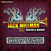 Jack Millman Quartet And Quintet - Woody `n´ Soul Songs
