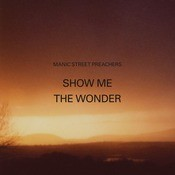 Show Me The Wonder Songs