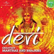Devi - Greatest Mantras And Bhajans (Vol.1) Songs