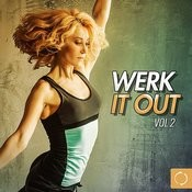 Werk It Out, Vol. 2 Songs