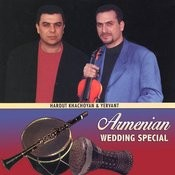 Armenian Wedding Special Songs