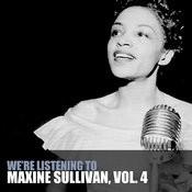 We're Listening To Maxine Sullivan, Vol. 4 Songs