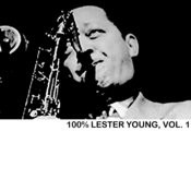 100% Lester Young, Vol. 1 Songs