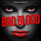 Bad Blood (Piano Version) Song