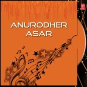 Anurodher Asar Vol.3 Songs