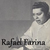 Rafael Farina Songs