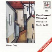 Thieriot: Octet op. 62 And Quintet op. 80 Songs