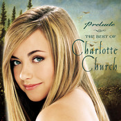 Prelude...The Best of Charlotte Church Songs