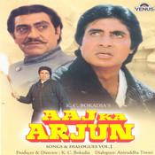 Aaj Ka Arjun- Part- 1 Songs