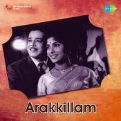 Arakkillam Songs