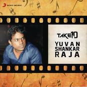 Take 10: Yuvanshankar Raja Songs
