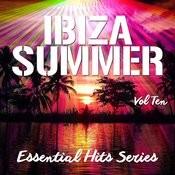 Ibiza Summer - Essential Hits Series, Vol. 10 Songs