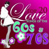 Top 20 Romantic Love Songs Of The '60s & '70s Songs