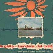 La Gaita Bandera Del Zulia Songs
