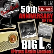 The Dave Cash Collection: 50th Anniversary Of The Big L (Pirate Radio London), Vol. 5 Songs