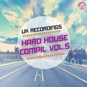 Hard House Compil Vol. 5 Songs