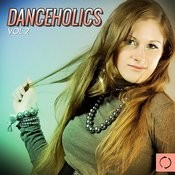 Danceholics, Vol. 2 Songs