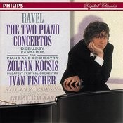 Ravel: Piano Concertos//Debussy: Fantaisie for Piano & Orchestra Songs