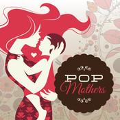 Pop Mothers Songs