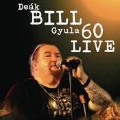 Bill 60 Live Songs