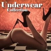 Underwear Collection Songs