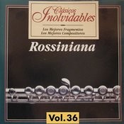 Clásicos Inolvidables Vol. 36, Rossiniana Songs
