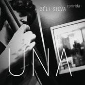 Una - Zéli Silva Convida Songs