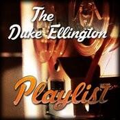 The Duke Ellington Playlist Songs